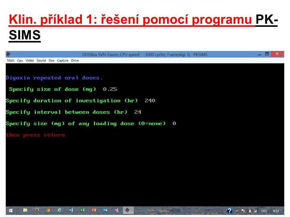 Klin. příklad 1: řešení pomocí programu PK-SIMS