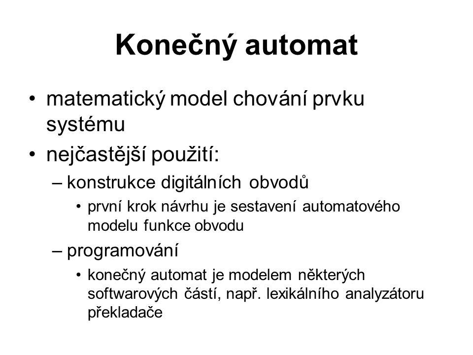 Konečný automat matematický model chování prvku systému
