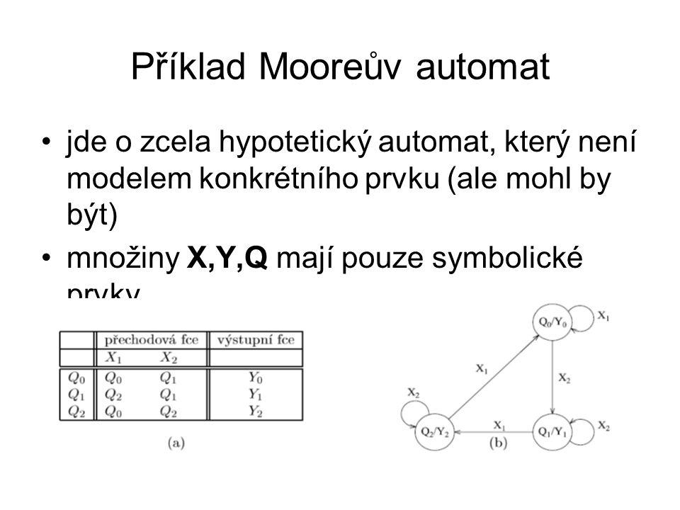 Příklad Mooreův automat