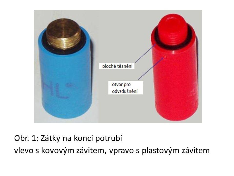 Obr. 1: Zátky na konci potrubí vlevo s kovovým závitem, vpravo s plastovým závitem