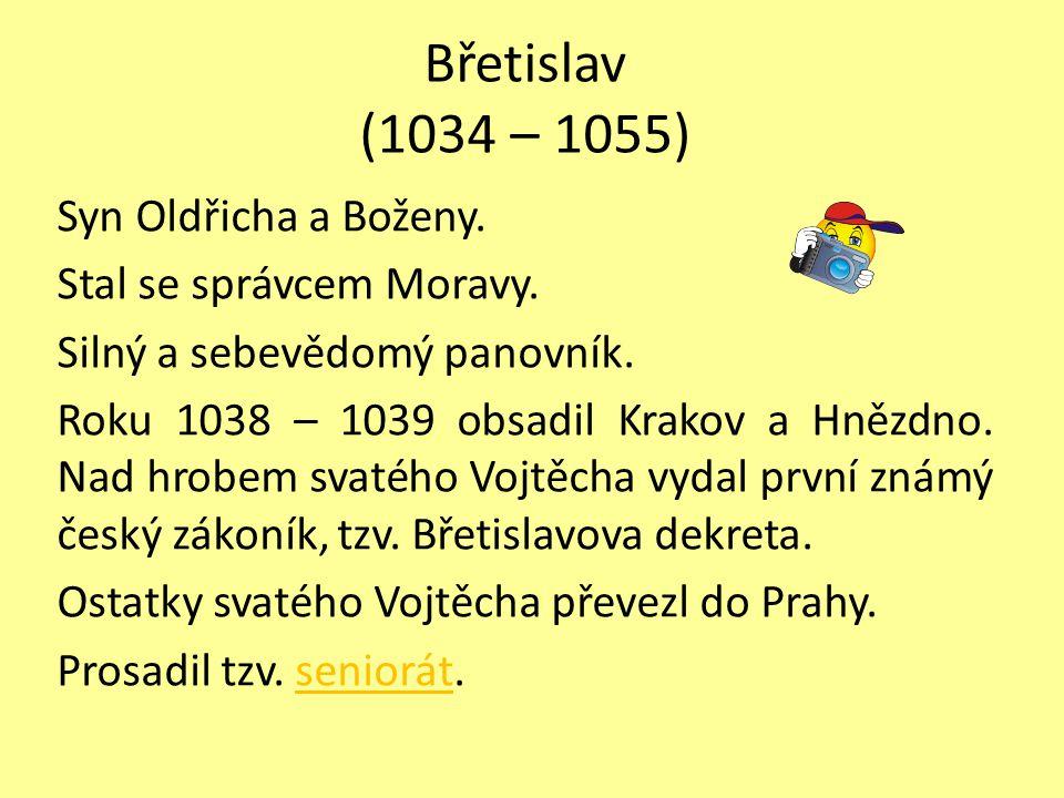 Břetislav (1034 – 1055)