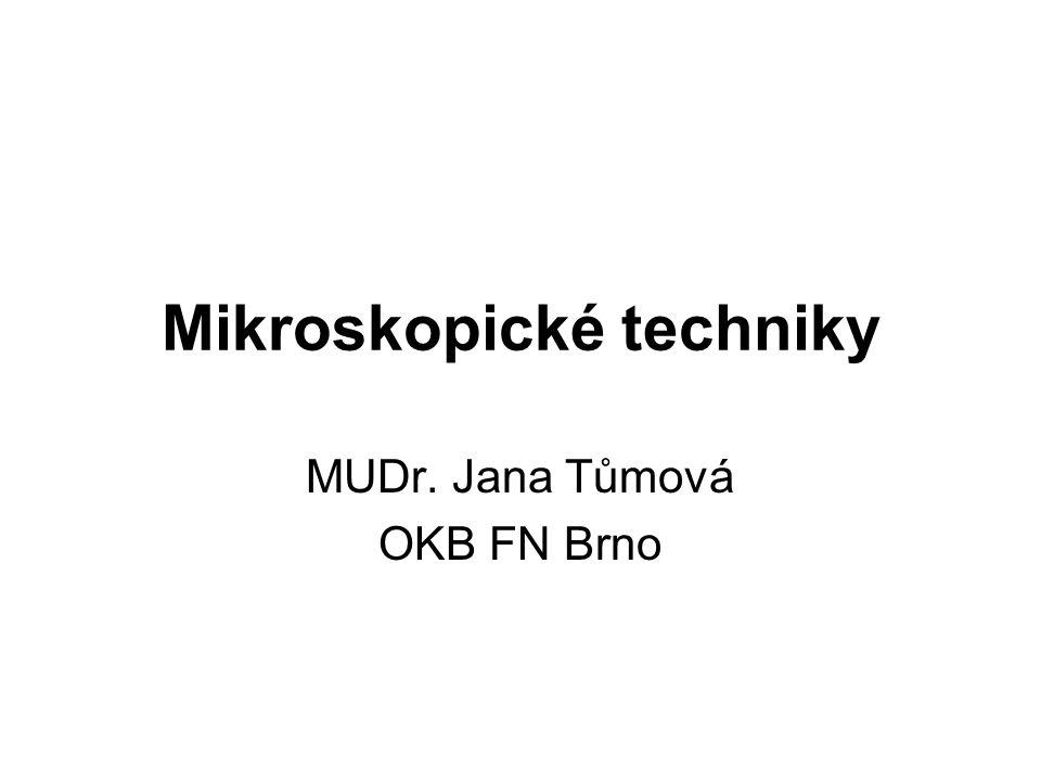 Mikroskopické techniky