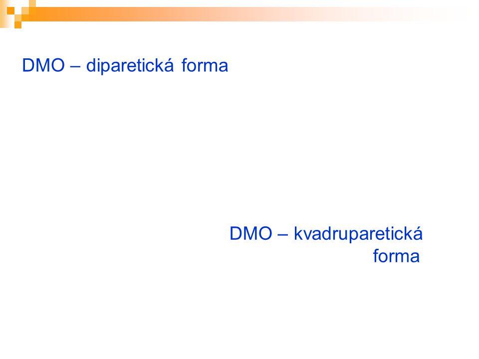 DMO – diparetická forma