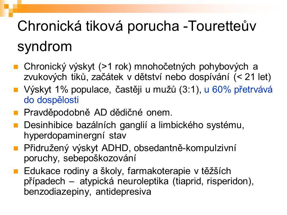 Chronická tiková porucha -Touretteův syndrom