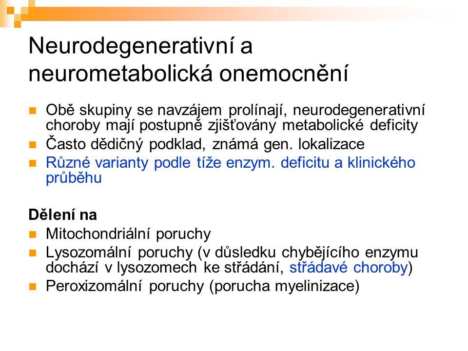 Neurodegenerativní a neurometabolická onemocnění