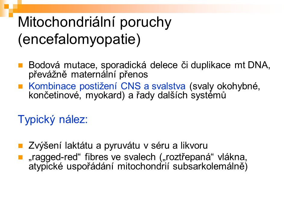 Mitochondriální poruchy (encefalomyopatie)