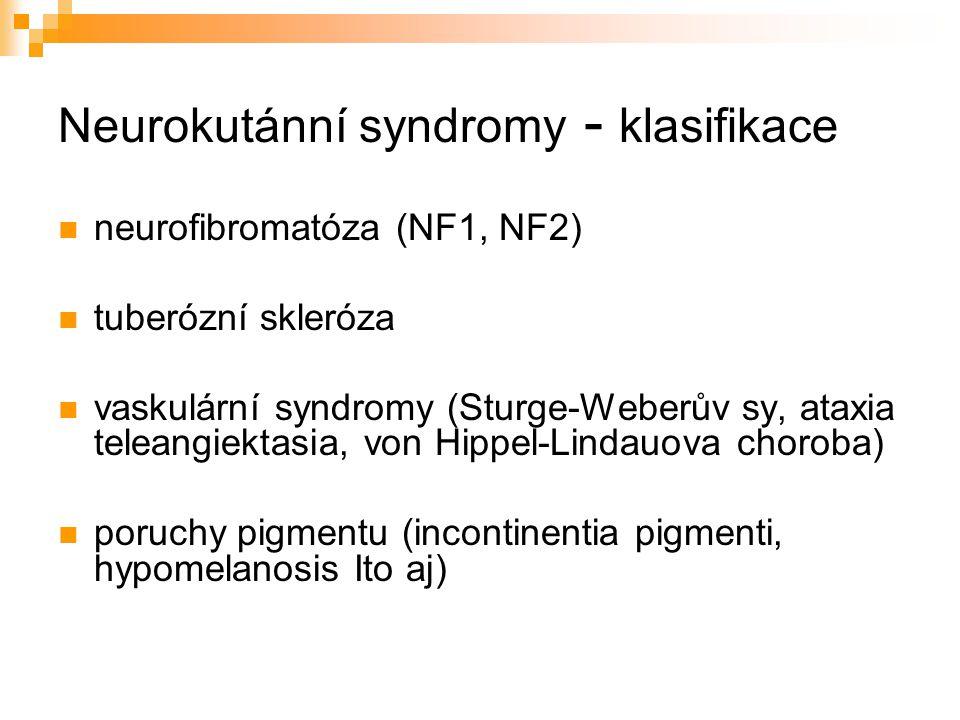 Neurokutánní syndromy - klasifikace