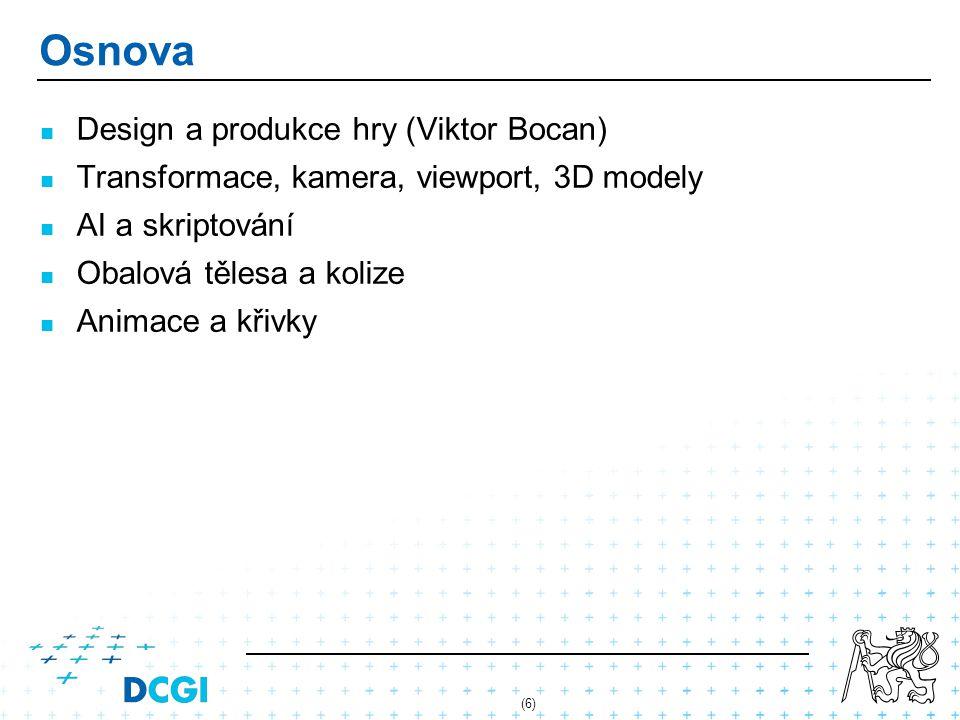 Osnova Design a produkce hry (Viktor Bocan)