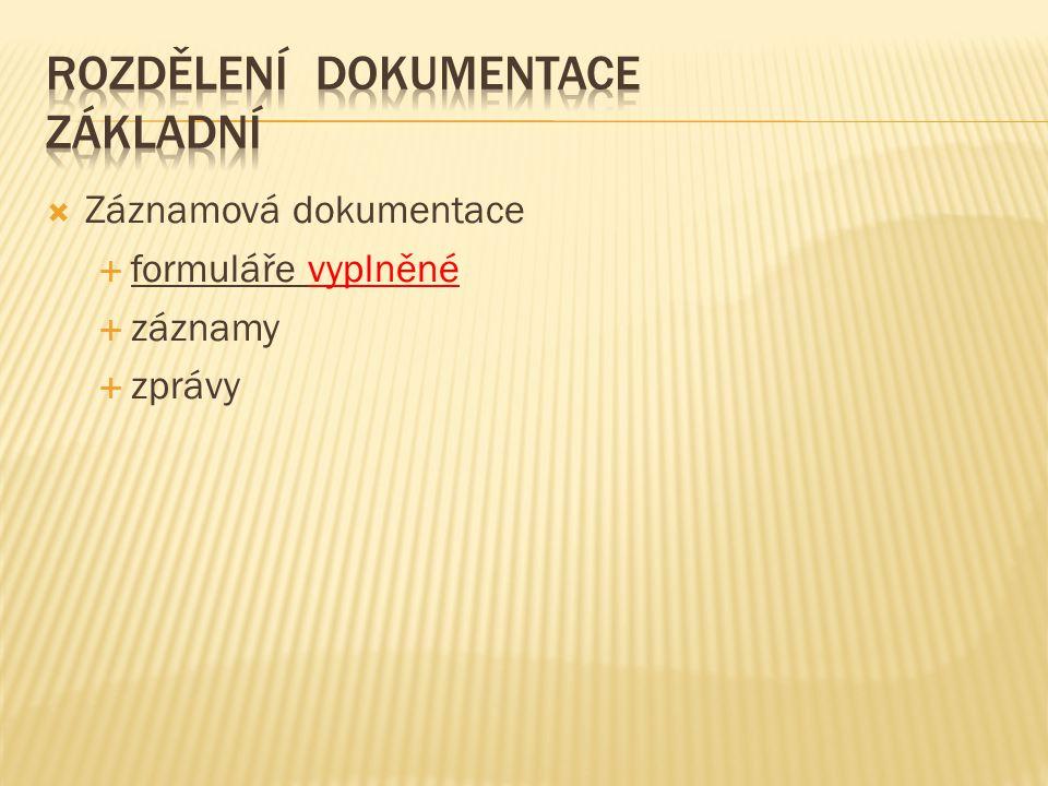 Rozdělení dokumentace základní