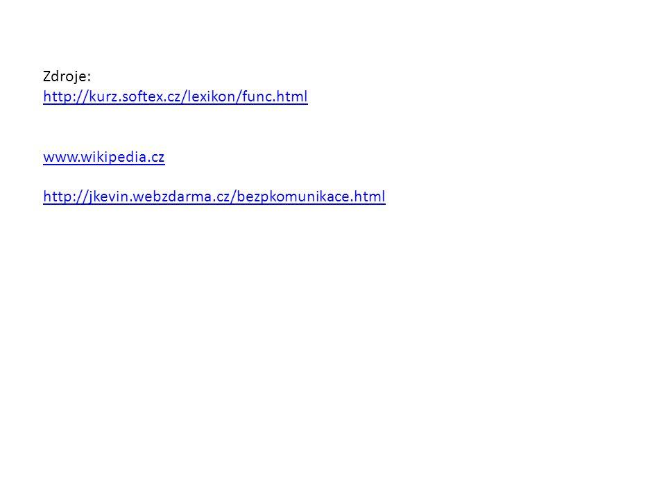 Zdroje: http://kurz.softex.cz/lexikon/func.html. www.wikipedia.cz.