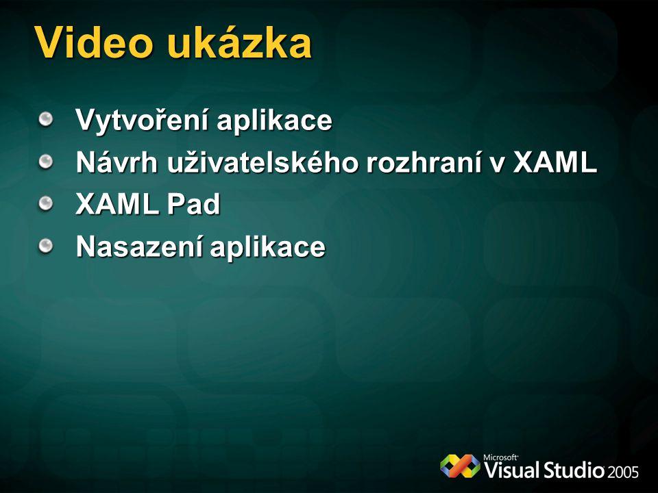 Video ukázka Vytvoření aplikace Návrh uživatelského rozhraní v XAML