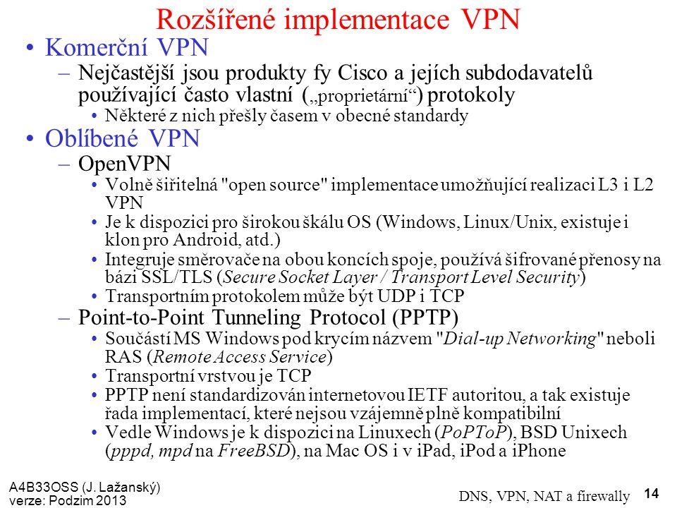 Rozšířené implementace VPN