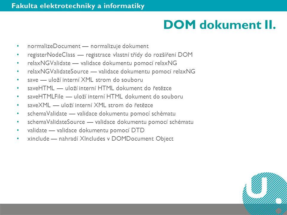 DOM dokument II. normalizeDocument — normalizuje dokument