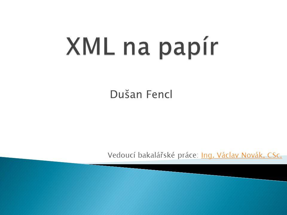 XML na papír Dušan Fencl