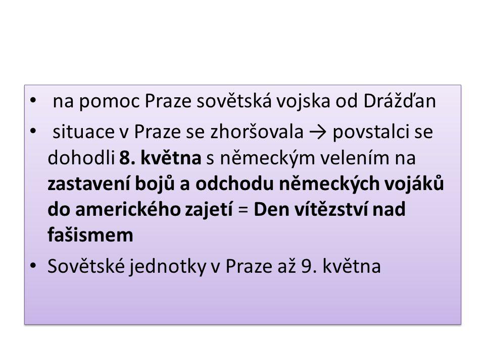 na pomoc Praze sovětská vojska od Drážďan