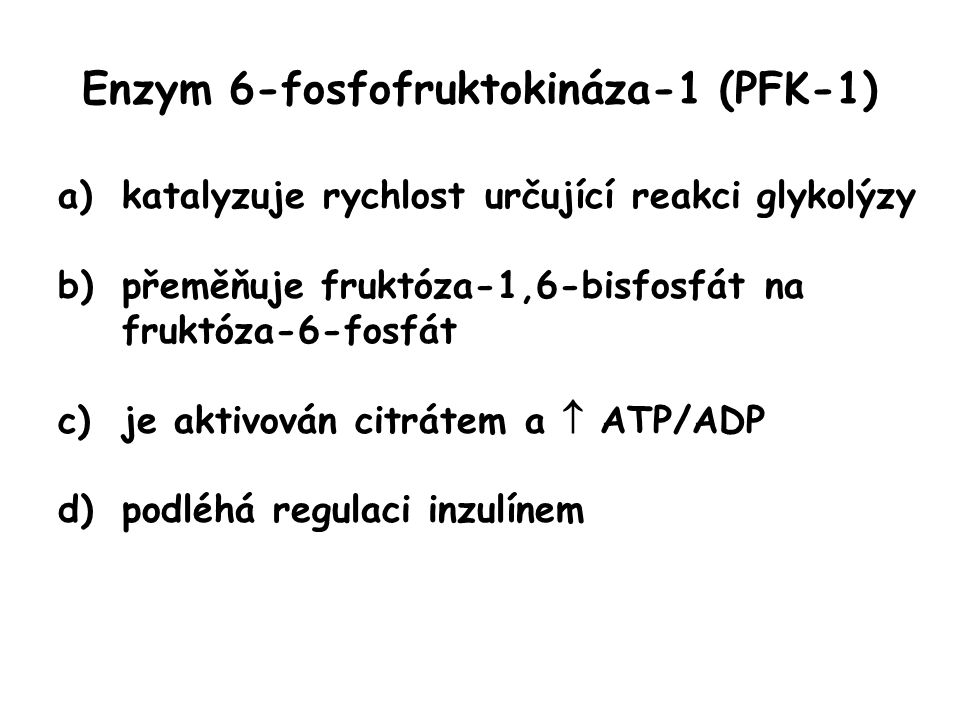 Enzym 6-fosfofruktokináza-1 (PFK-1)