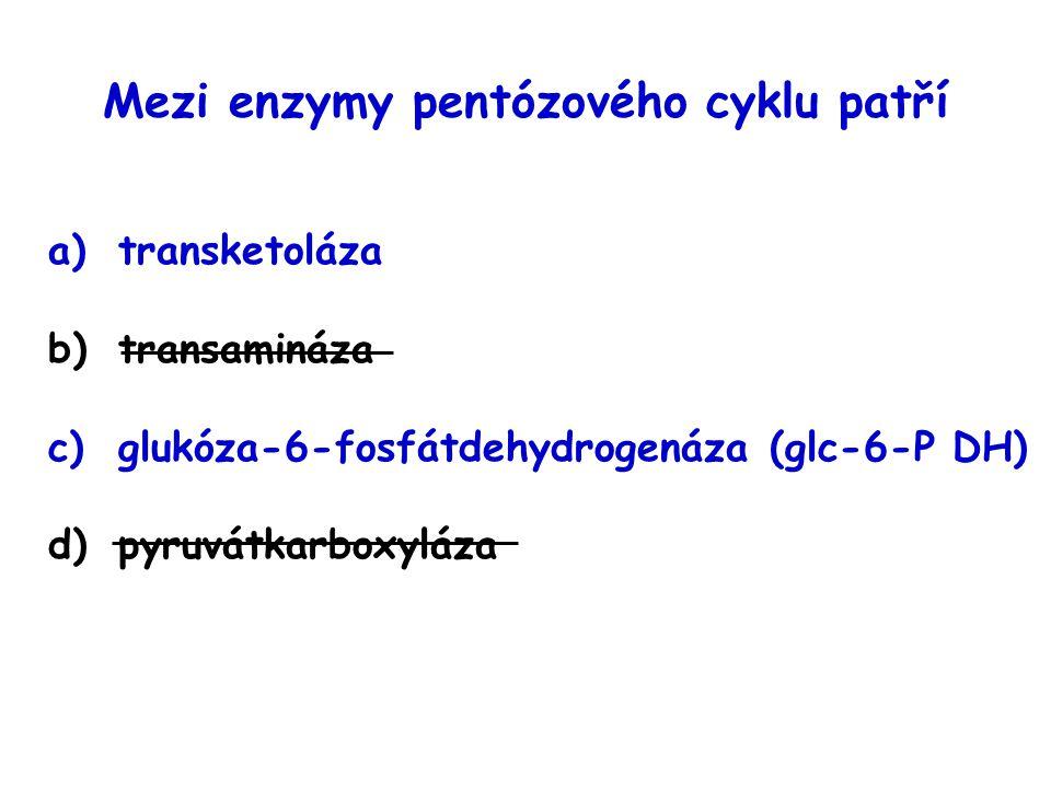 Mezi enzymy pentózového cyklu patří