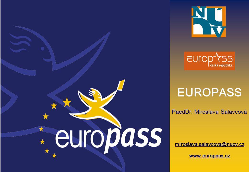 EUROPASS EUROPASS PaedDr. Miroslava Salavcová www.nuov.cz