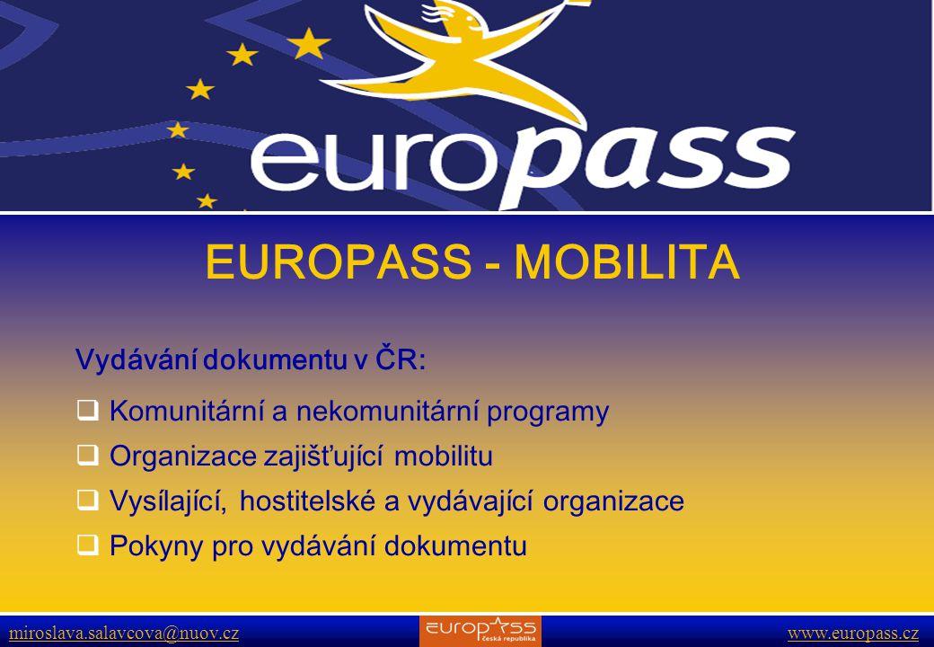EUROPASS - MOBILITA Vydávání dokumentu v ČR: