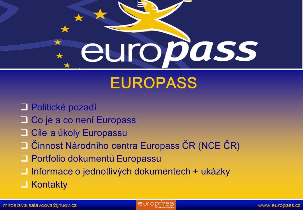 EUROPASS Politické pozadí Co je a co není Europass