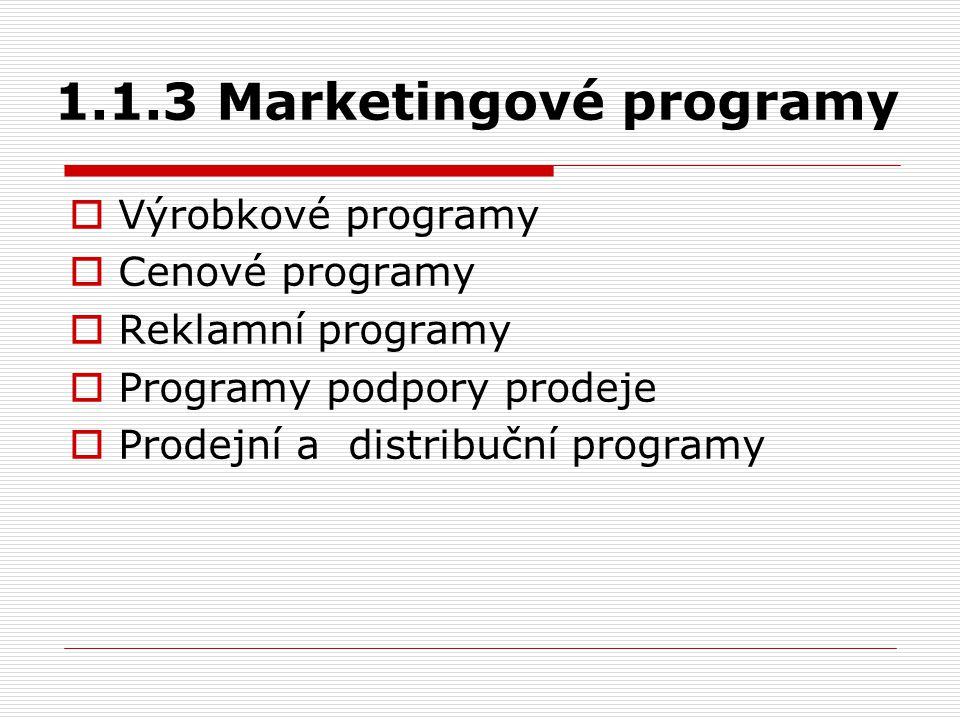 1.1.3 Marketingové programy