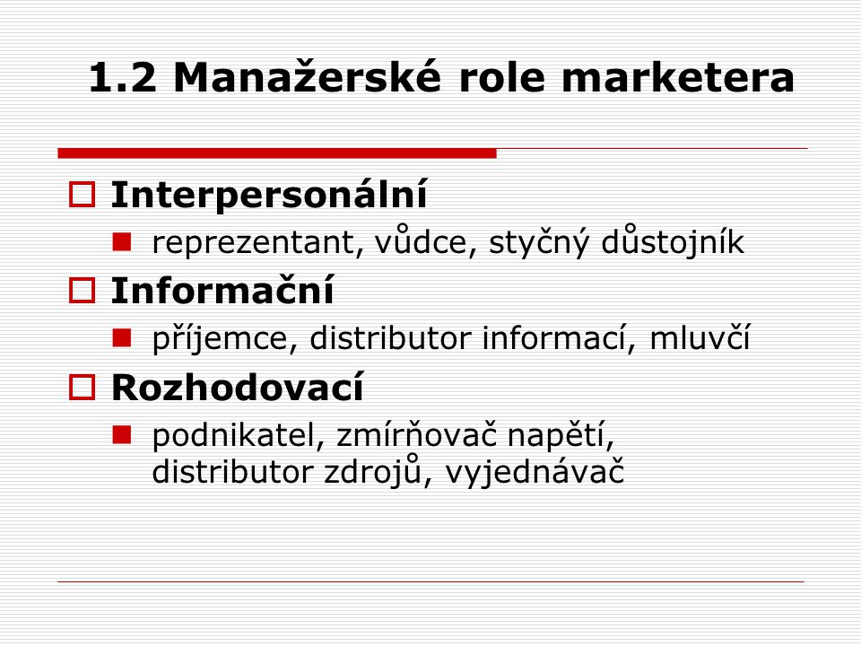 1.2 Manažerské role marketera