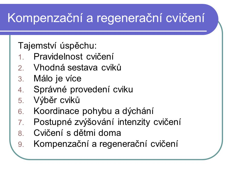 Kompenzační a regenerační cvičení