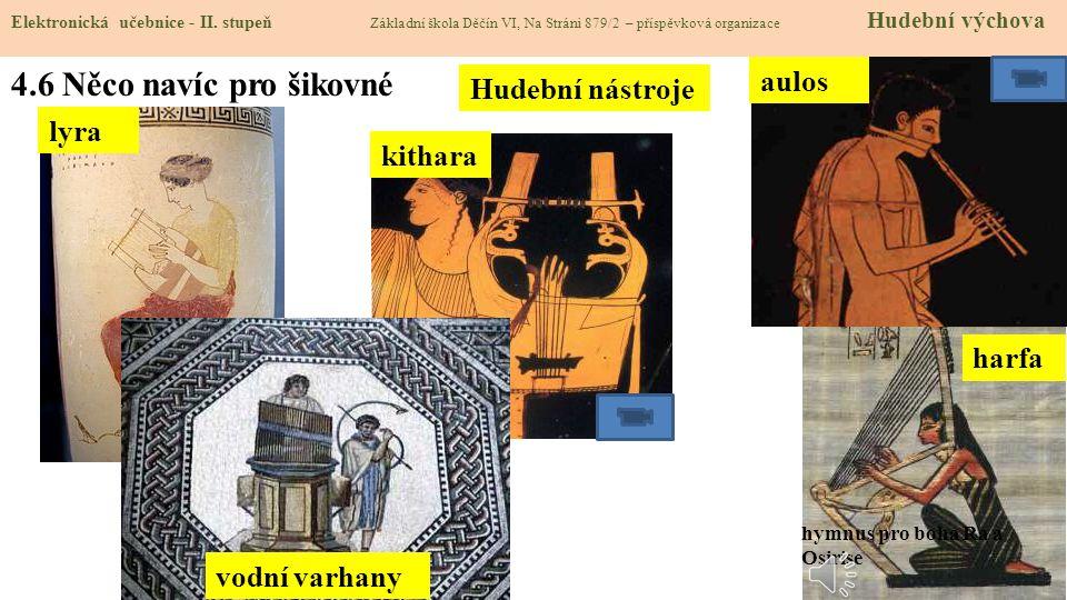 4.6 Něco navíc pro šikovné aulos Hudební nástroje lyra kithara harfa