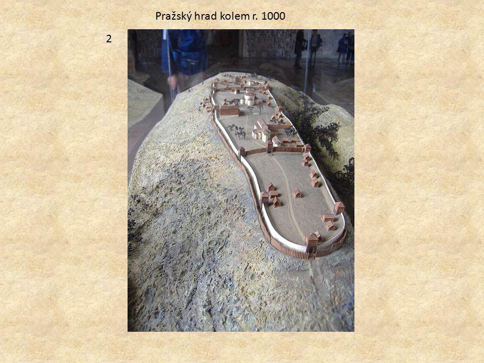 Pražský hrad kolem r. 1000 2