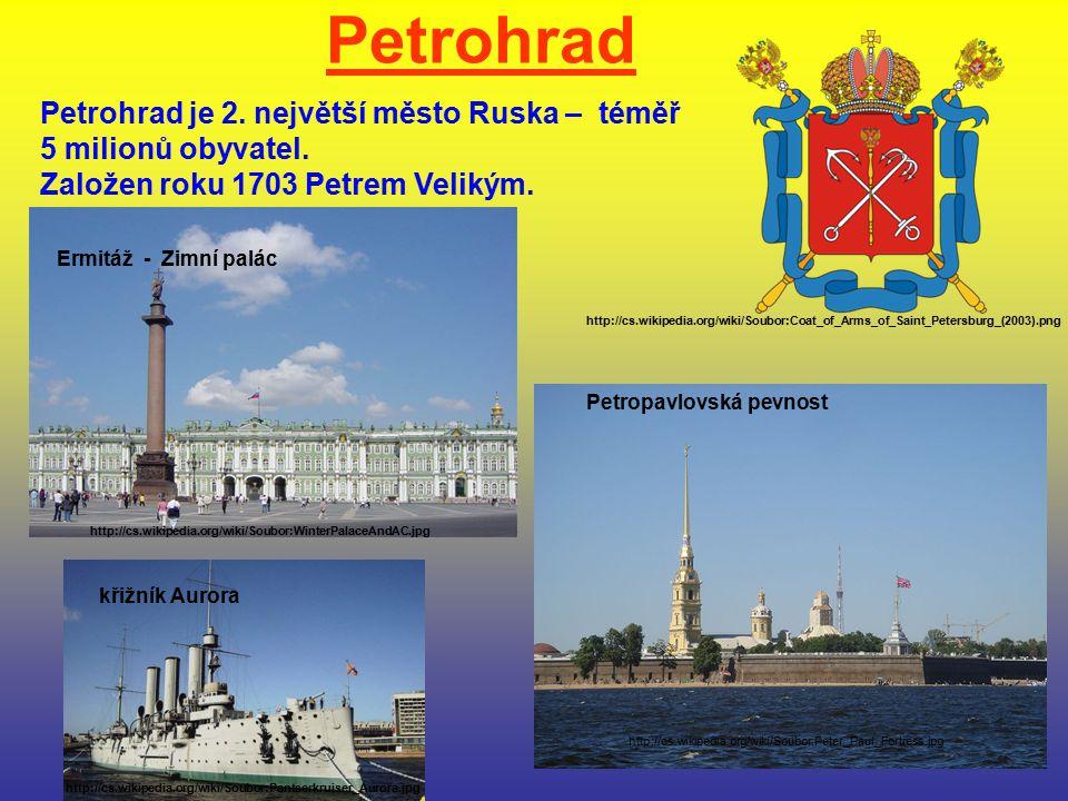 Petrohrad Petrohrad je 2. největší město Ruska – téměř