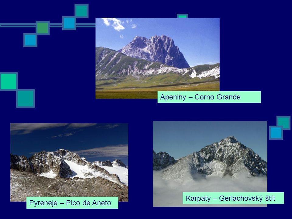 Apeniny – Corno Grande Karpaty – Gerlachovský štít Pyreneje – Pico de Aneto