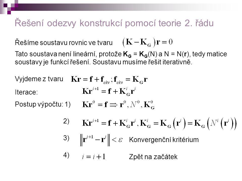 Řešení odezvy konstrukcí pomocí teorie 2. řádu