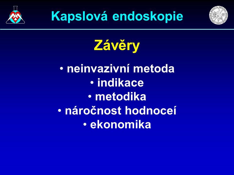 Závěry Kapslová endoskopie neinvazivní metoda indikace metodika
