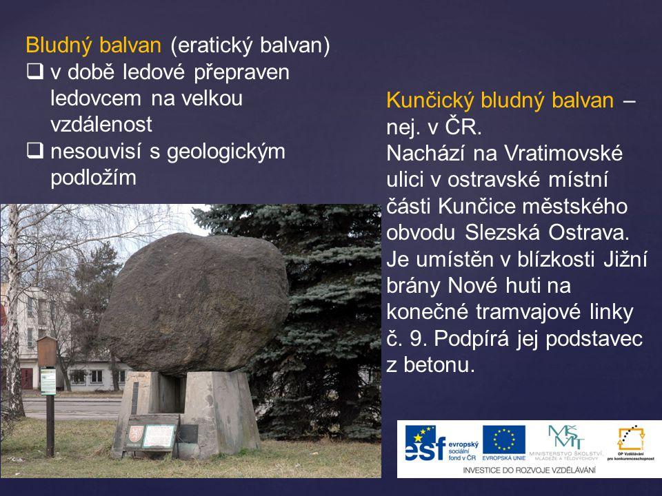 Bludný balvan (eratický balvan)