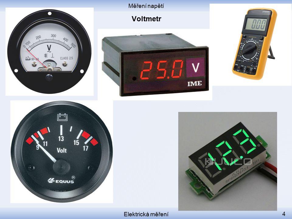 Měření napětí Voltmetr Elektrická měření