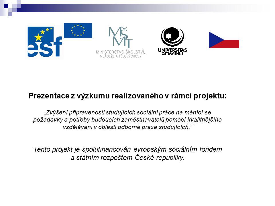 Prezentace z výzkumu realizovaného v rámci projektu: