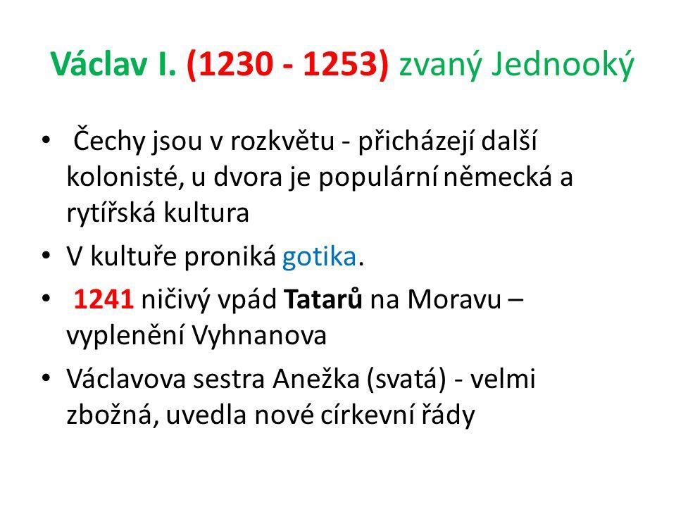 Václav I. (1230 - 1253) zvaný Jednooký
