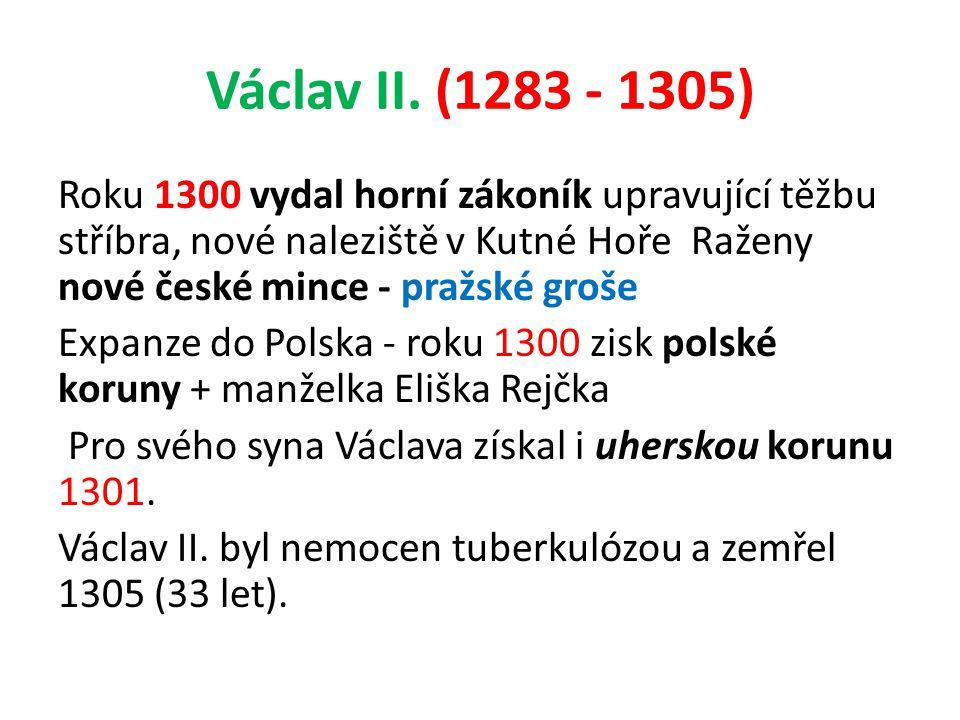 Václav II. (1283 - 1305)