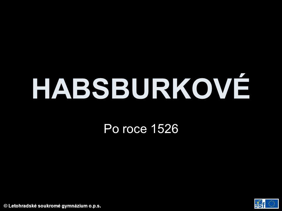 HABSBURKOVÉ Po roce 1526