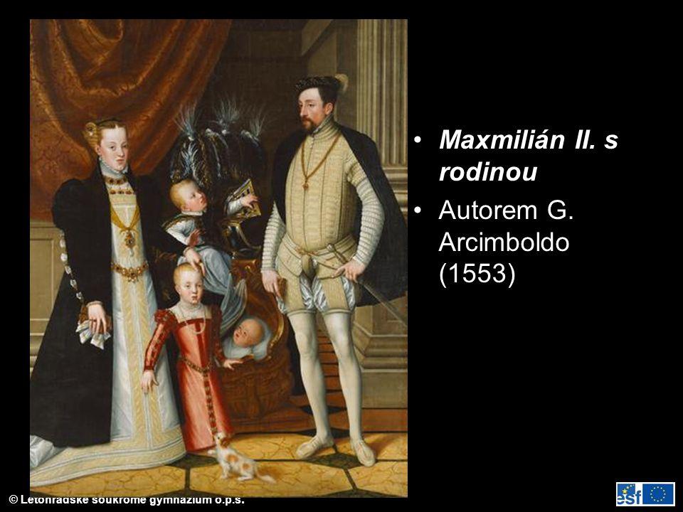 Maxmilián II. s rodinou Autorem G. Arcimboldo (1553)