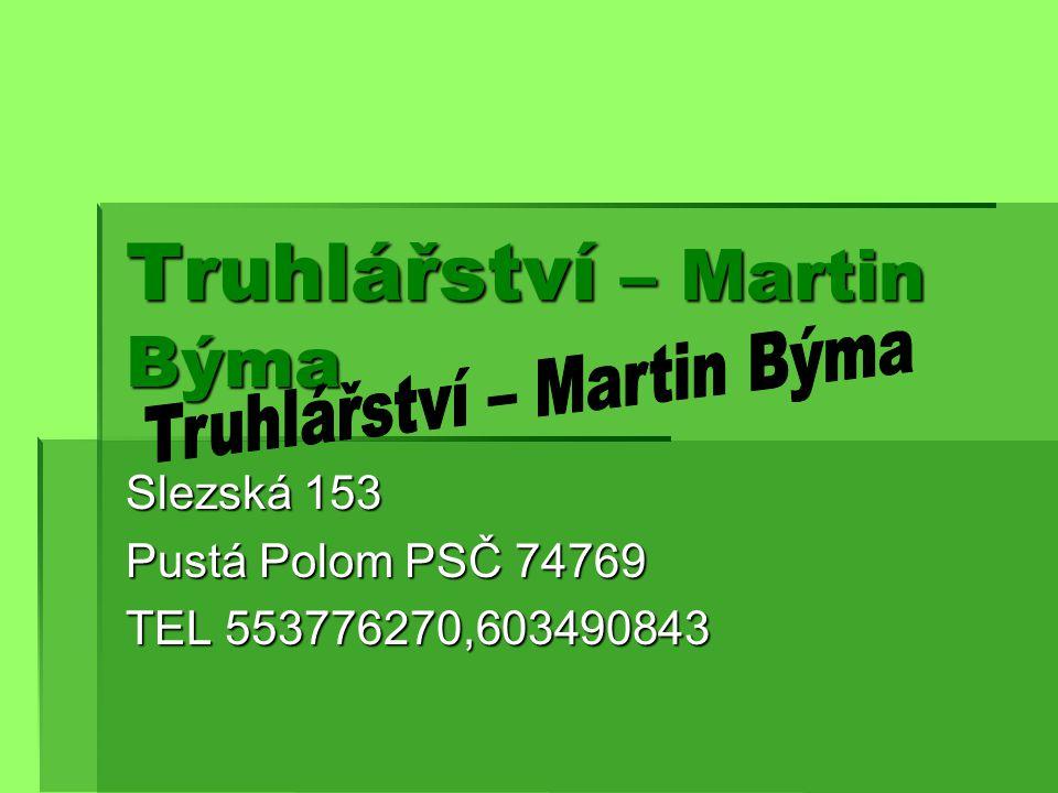 Truhlářství – Martin Býma