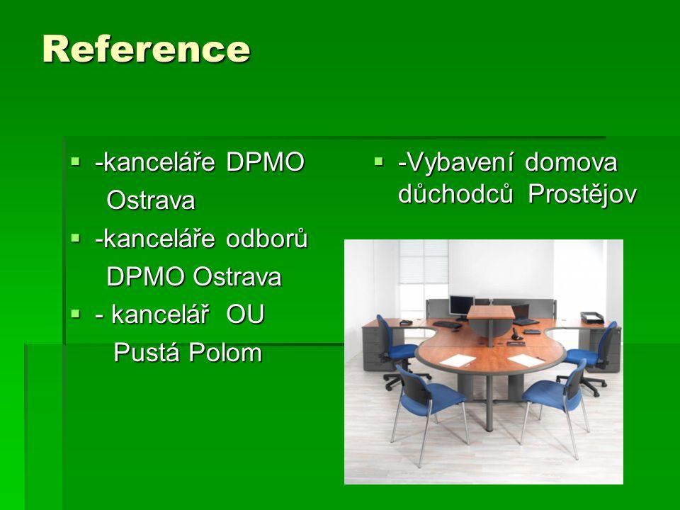Reference -kanceláře DPMO Ostrava -kanceláře odborů DPMO Ostrava