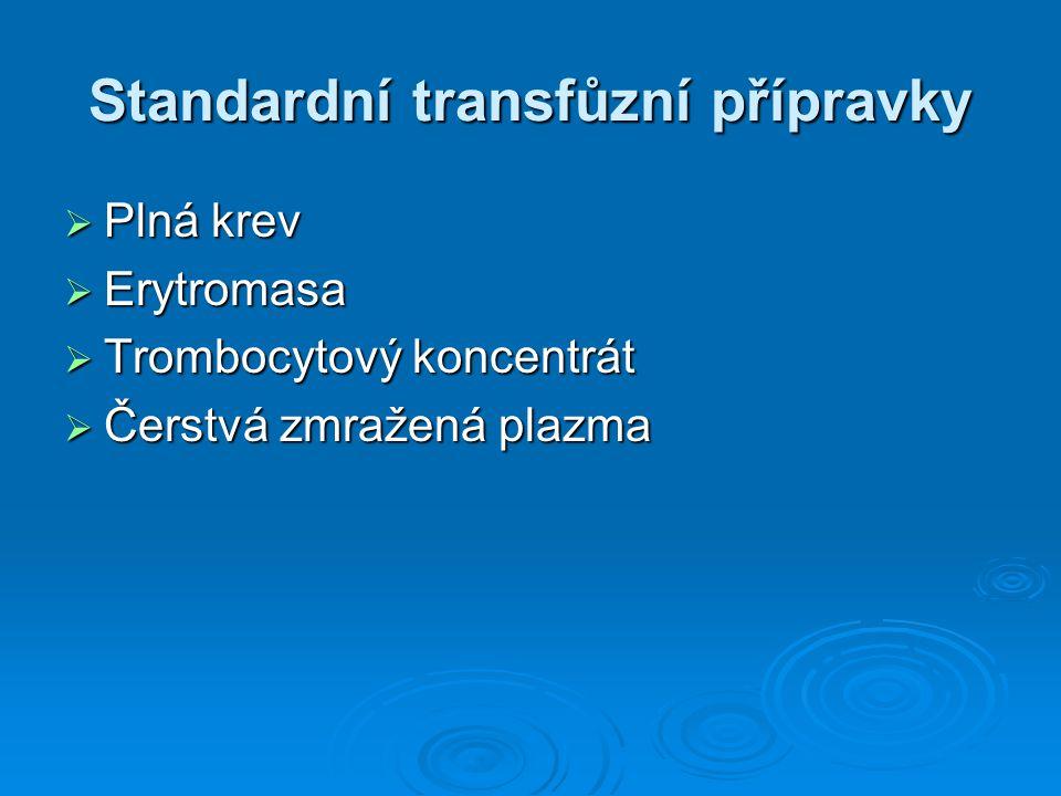 Standardní transfůzní přípravky
