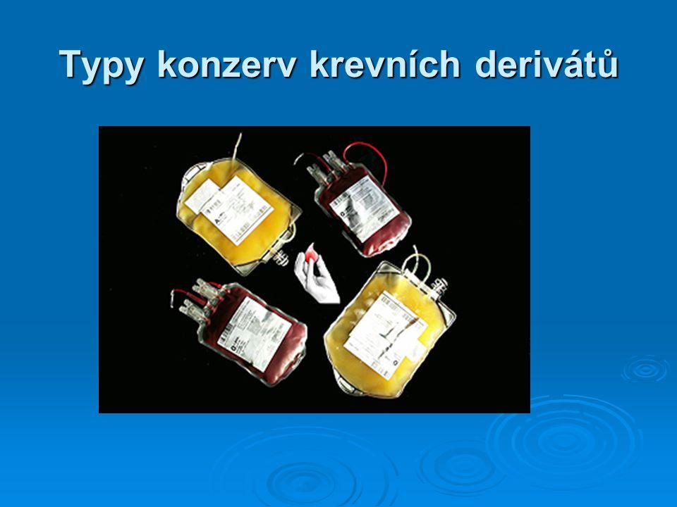 Typy konzerv krevních derivátů