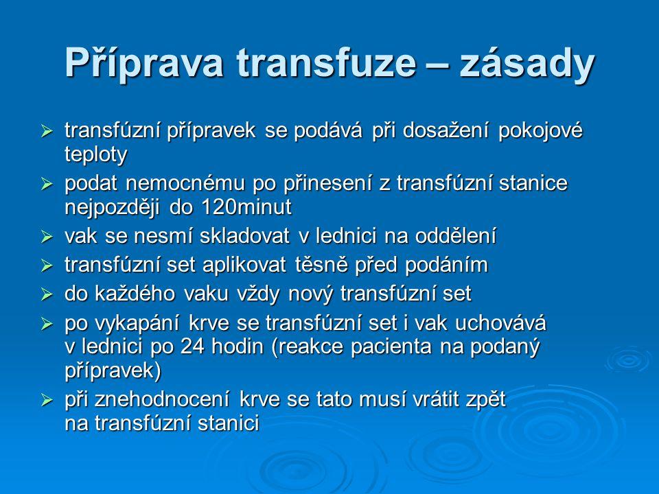 Příprava transfuze – zásady