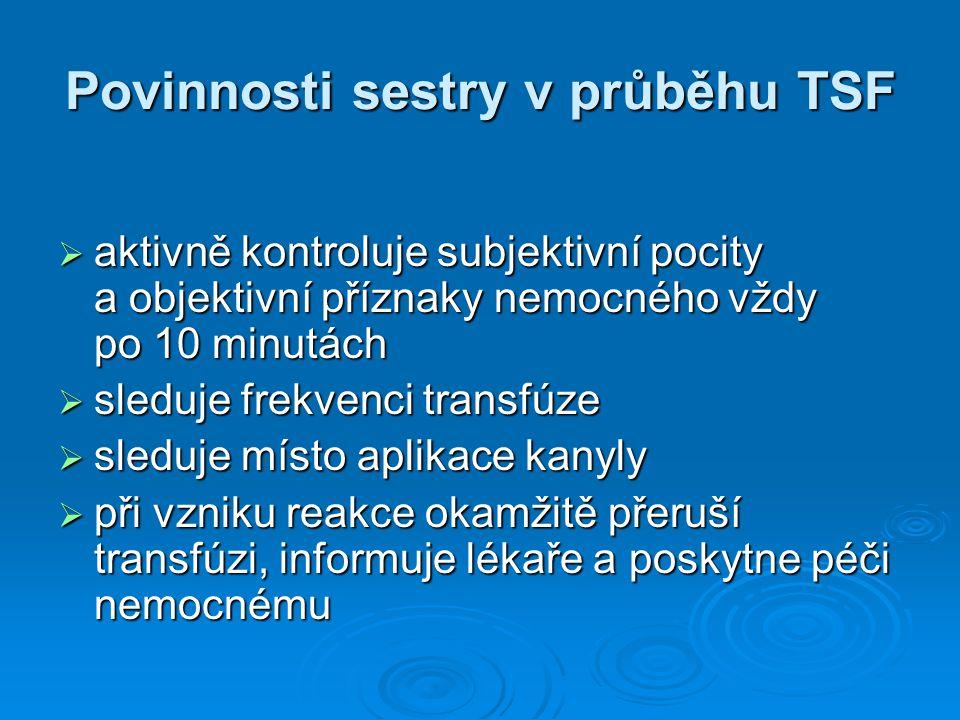 Povinnosti sestry v průběhu TSF