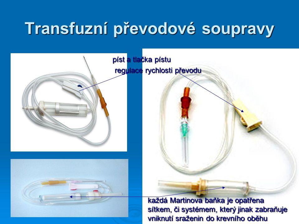 Transfuzní převodové soupravy