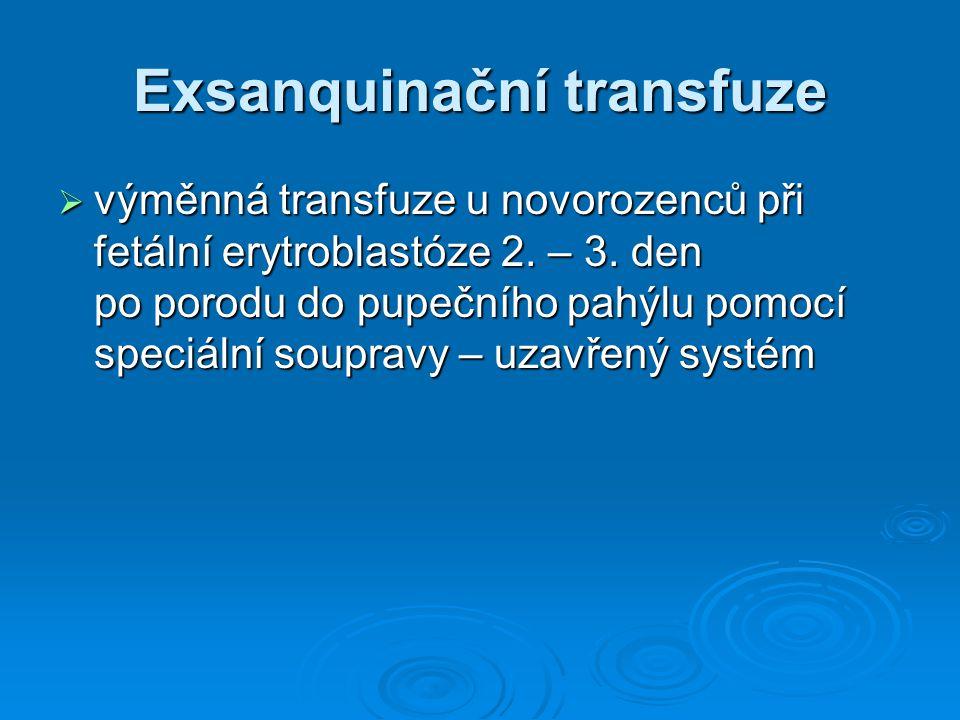 Exsanquinační transfuze