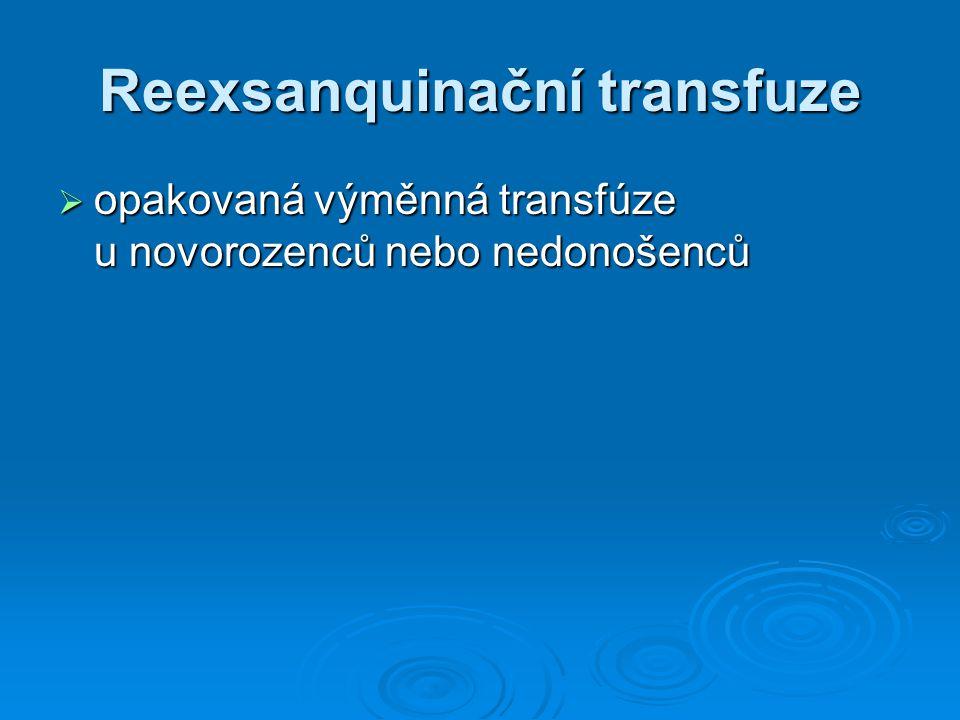 Reexsanquinační transfuze