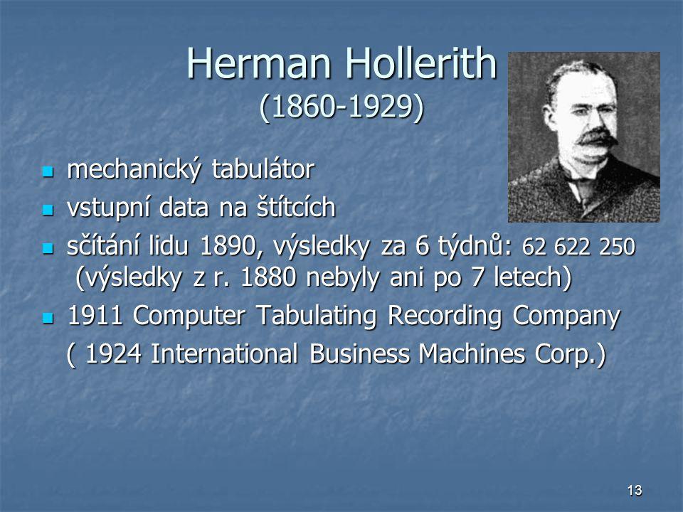 Herman Hollerith (1860-1929) mechanický tabulátor